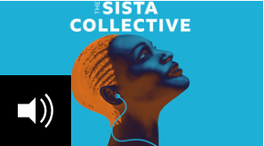 The Sista Collective Podcast