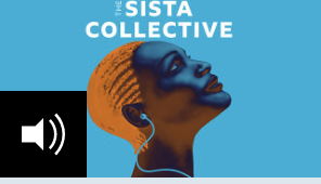 The The Sista Collective Podcast